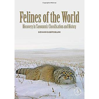 Felines of the World - Discoveries in Taxonomic Classification and His