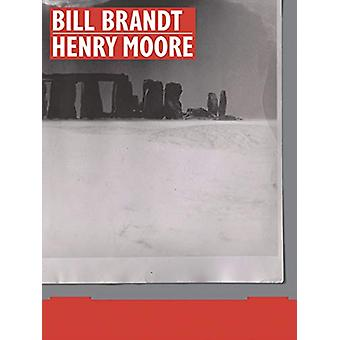 Bill Brandt  Henry Moore by Martina Droth - 9780300251050 Book