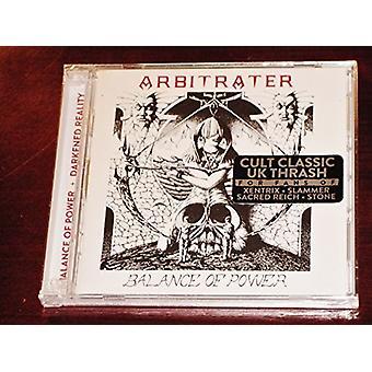 Arbitrater - Balance of Power + Darkened Reality [CD] USA import