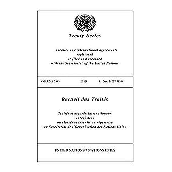 Treaty Series 2949 (English/French Edition) (United Nations Treaty Series / Recueil des Traites des Nations Unies)