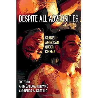 Ondanks alle tegenslagen: Spaans-Amerikaanse Queer Cinema (SUNY Series, Genders in the Global South)