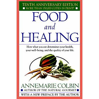 Food And Healing by Colbin & Annemarie