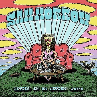 Morrow,Sam - Gettin' By On Gettin' Down [Vinyl] USA import