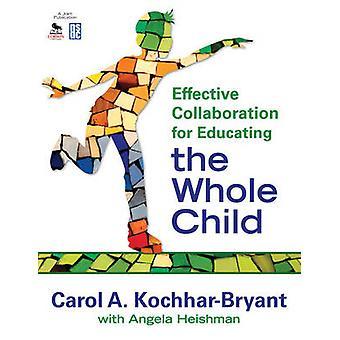 التعاون الفعال لتعليم الطفل كله من قبل كارول أ.