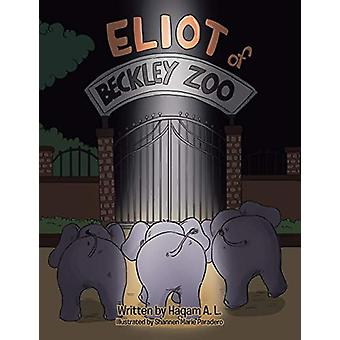 Eliot of Beckley Zoo by Haqam a L - 9781482854220 Book