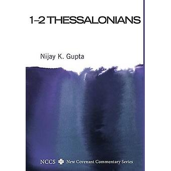 1-2 Thessalonians by Nijay K Gupta - 9781498286534 Book
