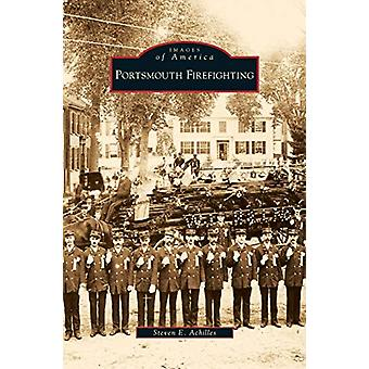 Portsmouth Firefighting by Steven E Achilles - 9781531640330 Book