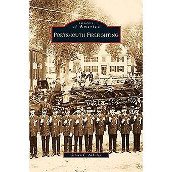 Portsmouth Firefighting by Steven E Achilles - 9781531640330 Book