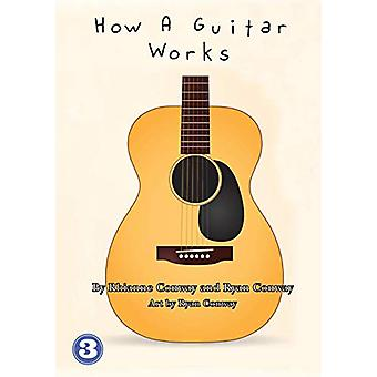 How A Guitar Works by Rhianne Conway - 9781925960723 Book