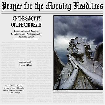 Prayer for the Morning Headlines - On the Sanctity of Life and Death b