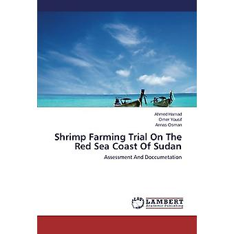 Shrimp Farming Trial On The Red Sea Coast Of Sudan - Assessment And Do