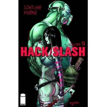 Hack Slash bind 9: Tortur tilbøjelige TP