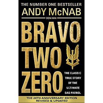 Bravo Two Zero - 20th Anniversary Edition (20th Anniversary edition)