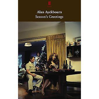 Season's Greetings (Main) by Alan Ayckbourn - 9780571273478 Book