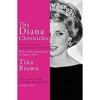 The Diana Chronicles by Tina Brown - 9781784758868 Book