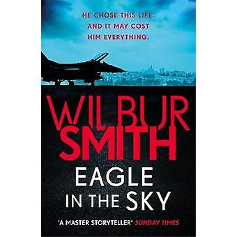 Eagle in the Sky by Wilbur Smith - 9781785766794 Book