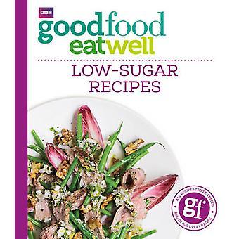 Gut Essen gut - zuckerarme Rezepte - 9781849909006 Buch