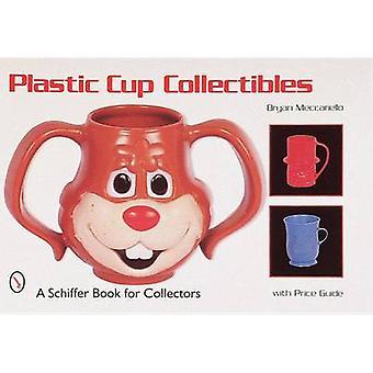 Tazza di plastica Collectibles di Brian Meccariello - 9780764304736 libro