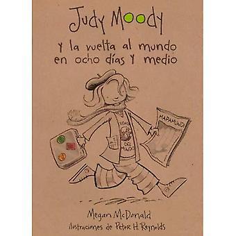 Judy Moody y La Vuelta Al Mundo de Ocho Dias y Medio (Judy Moody auf der ganzen Welt in 8 1/2 Tage)