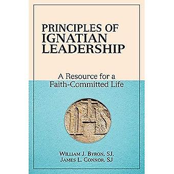 Principerna för ignatianska ledarskap: en resurs för ett tro-begått liv