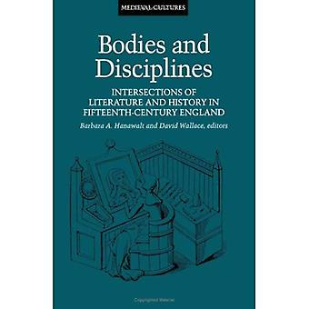 Bodies and Disciplines: Intersections of Literature and History in Fifteenth-Century England