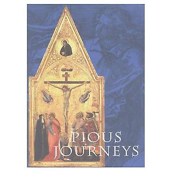 Pious Journeys: Christian Devotional Art and Practice in the Later Middle Ages and Renaissance
