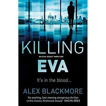 Killing Eva (Eva Scott Thriller)