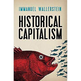 Capitalisme historique avec la civilisation capitaliste