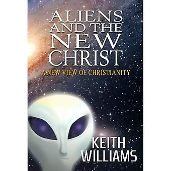 Aliens and the New Christ