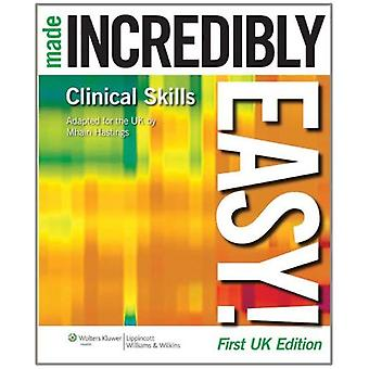 Compétences cliniques faits incroyablement faciles! (Incroyablement facile! Série) (incroyablement facile! Série)