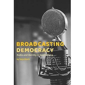 Sänder demokrati: Radio och identitet i Sydafrika