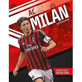 AC Milan (les meilleurs Clubs de football de l'Europe)
