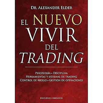 El Nuevo Vivir del Trading: underssk, Disciplina, Herramientas y Sistemas de handel kontroll de Riesgo, Gestion de Operaciones
