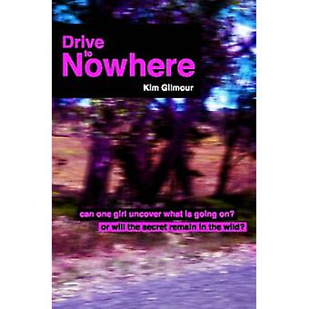 Drive To Nowhere by Gilmour & Kim