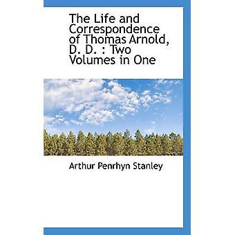 Elämän ja kirjeenvaihdon Thomas Arnold k. k.  Kaksi nidettä yksi Stanley & Arthur Penrhyn