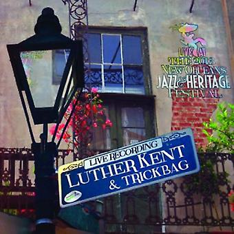 Luther Kent - Live at Jazzfest 2013 [CD] USA import
