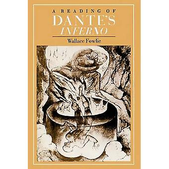 A Reading of Dante's  -Inferno - by Wallace Fowlie - 9780226258881 Book