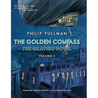 The Golden Compass Graphic Novel - Volume 1 by Philip Pullman - Staep