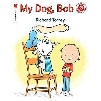 My Dog - Bob by Richard Torrey - 9780823439805 Book