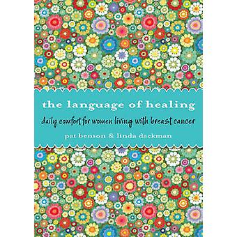 Language of Healing - Daily Comfort for Women Living with Breast Cance