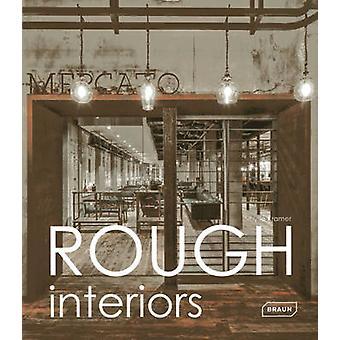 Rough Interiors by Sibylle Kramer - 9783037681572 Book