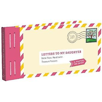 Letters to My Daughter by Lea Redmond