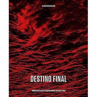 Destino Final by Giancarlo Ceraudo