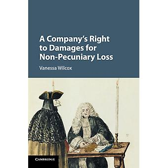 Companys Right to Damages for NonPecuniary Loss by Vanessa Wilcox
