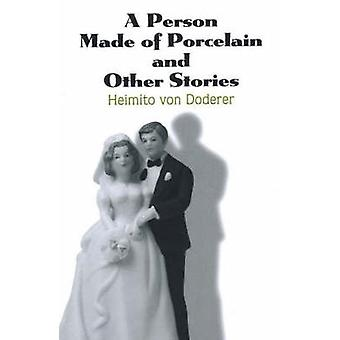 Person Made of Porcelain and Other Stories by Heimito Von Doderer - 9