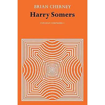 Harry Somers by Cherney & Brian