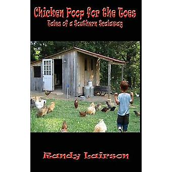 Chicken Poop for the Toes by Lairson & Randy