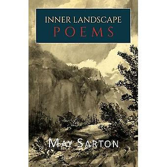 Inner Landscape Poems by Sarton & May