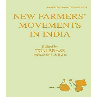 New Farmers Movements in India by Brass & Tom