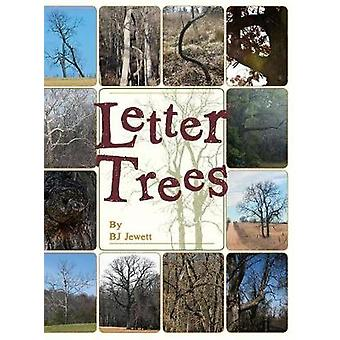 Letter Trees by Jewett & BJ